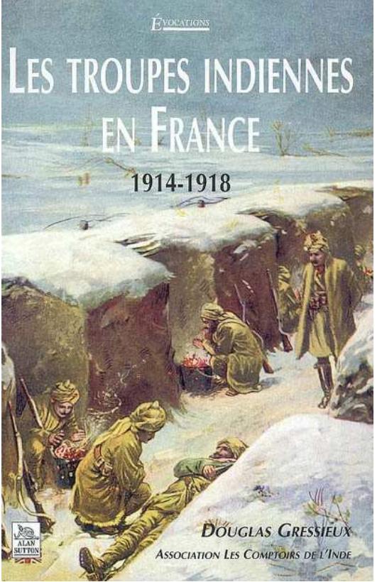 Livre les troupes indiennes en France 1914-1918